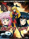 Спецотряд Burn-Up (Burn-Up) (1 DVD-Video)