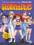 Геоблюстители (Geobreeders OVA 1) (1 DVD-Video)